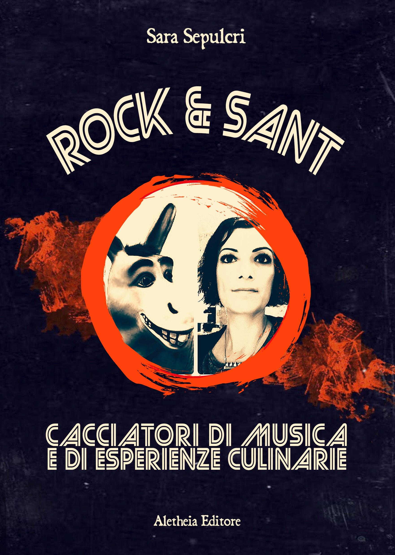 Rock and Sant copertina evento 11 Aprile 2019